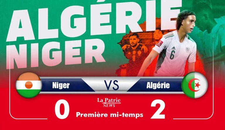 Niger 0 – Algérie 2 (Première mi-temps): Une entame prometteuse