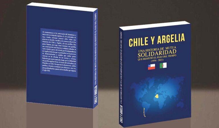 Info La Patrie / Parution d'un livre sur les relations algéro-chilienne: Deux peuples et deux combats pour un destin commun